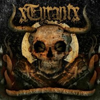 Purchase xTyrantx - Prepare For Devastation