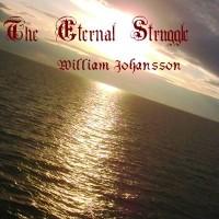 Purchase William Johansson - The Eternal Struggle