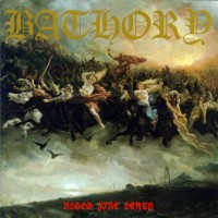 Purchase Bathory - Blood Fire Death
