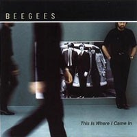 Purchase Bee Gees - This Is Where / Came In