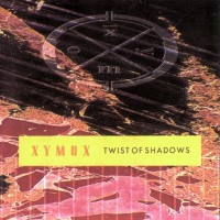 Purchase Clan Of Xymox - Twist Of Shadows