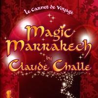 Purchase Claude Challe - Magic Marrakech