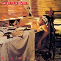 Purchase Cold Chisel - East (Reissued 1999)