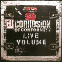 Purchase Corrosion Of Conformity - Live Volume