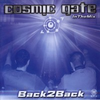 Purchase Cosmic Gate - Back 2 Back - In The Mix