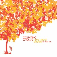 Purchase Counting Crows - Films About Ghosts (The Best Of...)