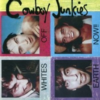 Purchase Cowboy Junkies - Whites Off Earth Now