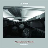 Purchase Dj Koze - All People Is My Friends