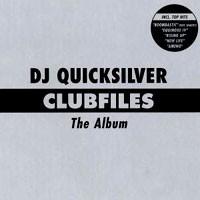 Purchase DJ Quicksilver - Clubfiles - The Album