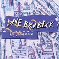 Purchase Dave Brubeck - Dave Brubeck in Moscow