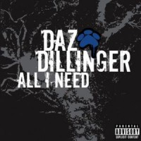 Purchase Daz Dillinger - All I Need