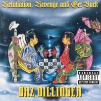Purchase Daz Dillinger - Retaliation, Revenge and Get Back