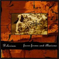 Purchase Delerium - Faces, Forms and Illusions