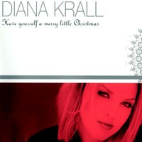 Purchase Diana Krall - Have Yourself A Merry Little Christmas