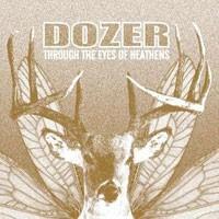 Purchase Dozer - Through The Eyes Of Heathens