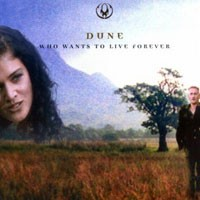 Purchase Dune - Who Wants To Live Forever