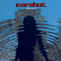 Purchase Earshot - Letting Go
