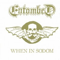Purchase Entombed - When In Sodom