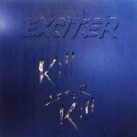 Purchase Exciter - Kill After Kill
