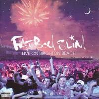 Purchase Fatboy Slim - Live On Brighton Beach