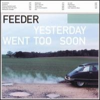 Purchase Feeder - Yesterday Went Too Soon