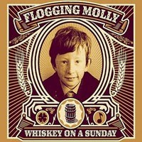 Purchase Flogging Molly - Whiskey On A Sunday