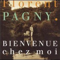 Purchase Florent Pagny - Bienvenue Chez Moi