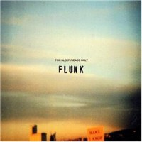 Purchase Flunk - For Sleepyheads Only