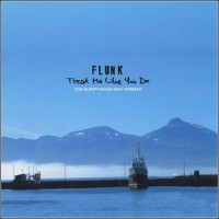 Purchase Flunk - Treat Me Like You Do - For Sleepyheads Only Remixed