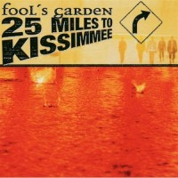 Purchase Fool's Garden - 25 Miles To Kissimmee