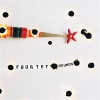 Purchase Four Tet - Rounds