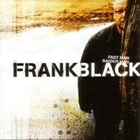 Purchase Frank Black - Fast Man, Raider Man