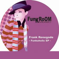 Purchase Frank Renegade - Funkaholic