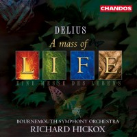 Purchase Frederick Delius - A Mass Of Life, Requiem