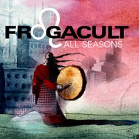 Purchase Frogacult - All Seasons Remixes