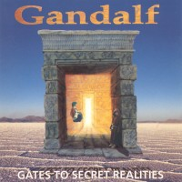 Purchase Gandalf - Gates To Secret Realities