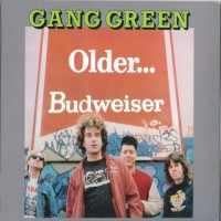 Purchase Gang Green - Older... Budweiser