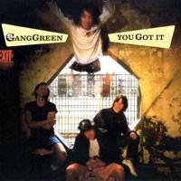 Purchase Gang Green - You Got It