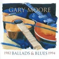 Purchase Gary Moore - Ballads & Blues 1982 - 1994