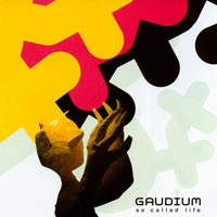Purchase Gaudium - So Called Life