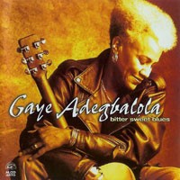 Purchase Gaye Adegbalola - Bitter Sweet Blues