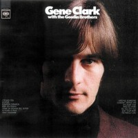 Purchase Gene Clark - Gene Clark With The Gosdin Brothers (Reissued 2007)