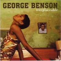 Purchase George Benson - Irreplaceable