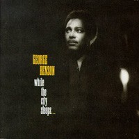 Purchase George Benson - While The City Sleeps
