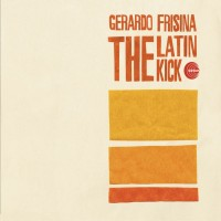 Purchase Gerardo Frisina - The Latin Kick