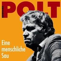Purchase Gerhard Polt - Eine Menschliche Sau