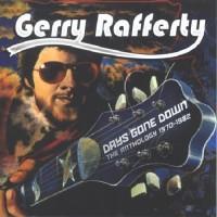 Purchase Gerry Rafferty - Days Gone Down: Anthology 1970-1982