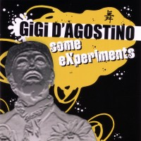 Purchase Gigi D'Agostino - Some Experiments