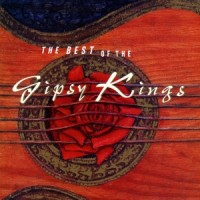 Purchase Gipsy Kings - The Best Of The Gipsy Kings