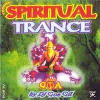 Purchase Goa Gil - Spiritual Trance Vol. 1